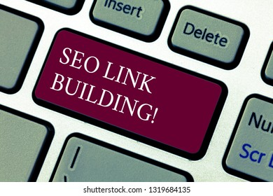 Text sign showing Seo Link Building. Conceptual photo getting other websites to link back your website Keyboard key Intention to create computer message pressing keypad idea.