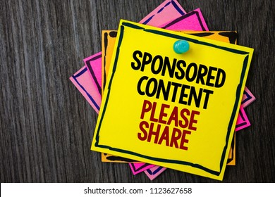Text sign showing Sponsored Content Please Share. Conceptual photo Marketing Strategy Advertising Platform Wooden background ideas messages intentions reflections communicate inform.
