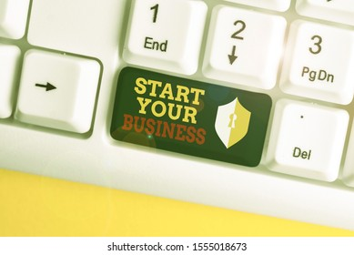 Text sign showing Start Your Business. Conceptual photo going into a New Venture Create New Product Services White pc keyboard with empty note paper above white background key copy space.
