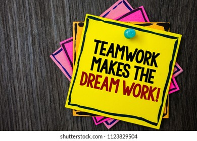 Text sign showing Teamwork Makes The Dream Work Call. Conceptual photo Camaraderie helps achieve success Wooden background ideas messages intentions reflections communicate inform.