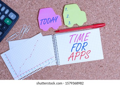 Text sign showing Time For Apps. Conceptual photo The best fullfeatured service that helps communicate faster Desk notebook paper office cardboard paperboard study supplies table chart.