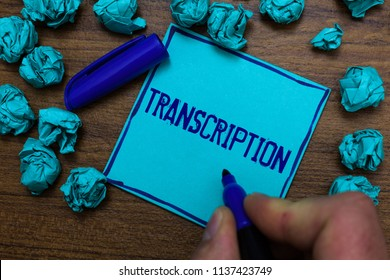 Text sign showing Transcription. Conceptual photo Written or printed process of transcribing words text voice Cyan paper object thoughts crumpled papers ideas mistakes several tries.