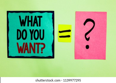 Text sign showing What Do You Want question. Conceptual photo Tell me your desires requests demands ambition Black lined written note middle queal pink page black question mark.