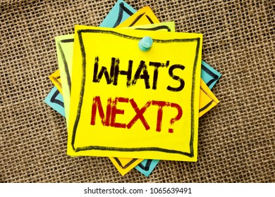 Text sign showing What s Next Question. Conceptual photo Asking Imagination Choice Solution Next Questionaire written on Sticky Note Paper attached to jute background with Thumbpin on it.