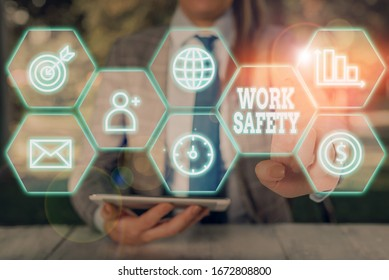 Text sign showing Work Safety. Conceptual photo policies and procedures in place to ensure safety in workplace.