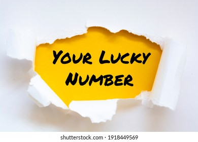 Text sign showing Your Lucky Number.