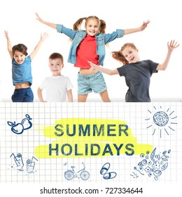 Text SUMMER HOLIDAYS and happy children on white background