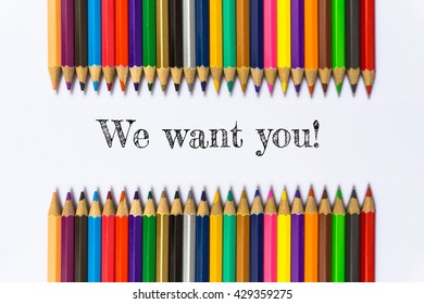 Text We want you on color pencil background / business concept