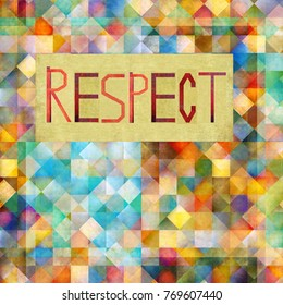 Textured background image and useful design element displaying the word 'Respect'