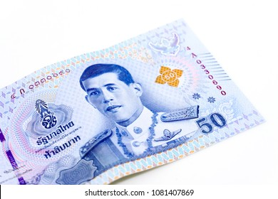Thai 50 Baht Banknotes with The Image of King Rama X on White Background