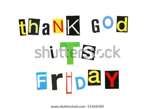Thank God Friday End Work Week Stock Photo  Edit Now  51466585