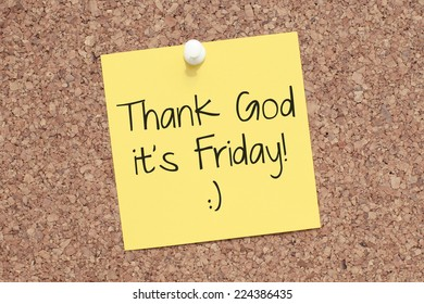 Thank God it's Friday Note