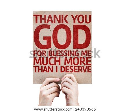 Thank You God Blessing Me Much Stock Photo Edit Now 240390565