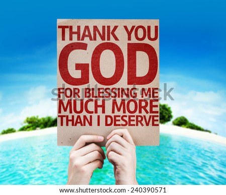 Thank You God Blessing Me Much Stock Photo Edit Now 240390571