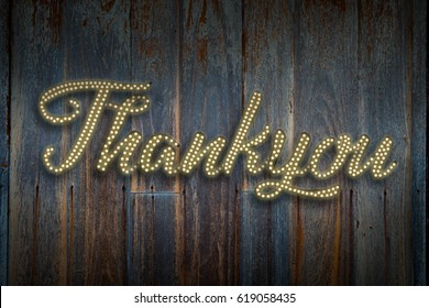 Thank you Light bulb style or Disco style on old wood planks background