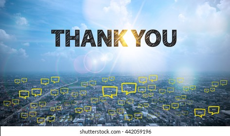 THANK YOU text on city and sky background with bubble chat ,business analysis and strategy as concept