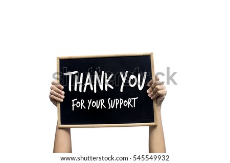 thank you your support blackboard isolated stock photo edit now