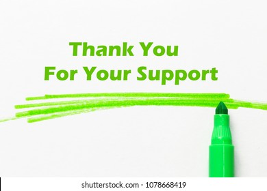 Thank You For Your Support word written with green marker