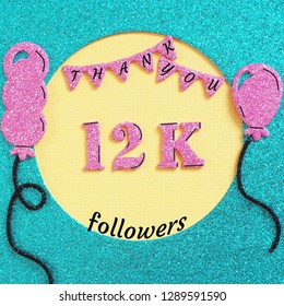 Thanks 12000 subscribers with balloons and flags. for social network friends, followers, web user Thank you celebrate of subscriber, followers, 