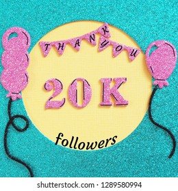 Thanks 20000, 20K subscribers with balloons and flags. for social network friends, followers, web user Thank you celebrate of subscriber, followers, likes