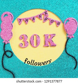 Thanks 30000, 30K subscribers with balloons and flags. for social network friends, followers, web user Thank you celebrate of subscriber, followers, likes