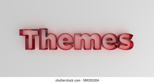 Themes - Red glass text on white background - 3D rendered royalty free stock image.