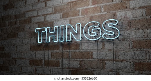 THINGS - Glowing Neon Sign on stonework wall - 3D rendered royalty free stock illustration.  Can be used for online banner ads and direct mailers.