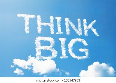Think big a cloud  massage on sky