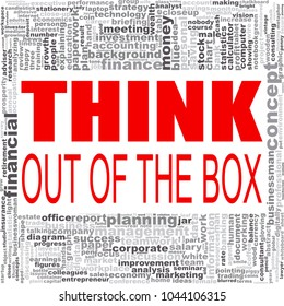 Think out of the box word cloud. Creative illustration of idea word lettering typography . 3D rendering.