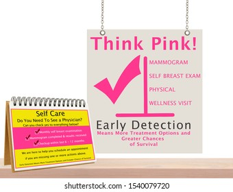 Think Pink and Self Care Sign check list: Mammogram, Self Breast Exam, Checkup. Early Detection Means More Treatment Options and Greater Chances of Survival. Wood countertop