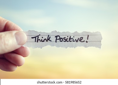 Think positive message concept for optimistic thinking and self belief