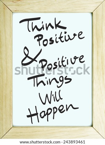 Think Positive Positive Things Will Happen Stock Photo Edit Now