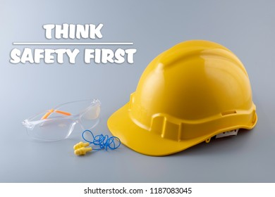 Think, Safety First. Health and Safety concept.
