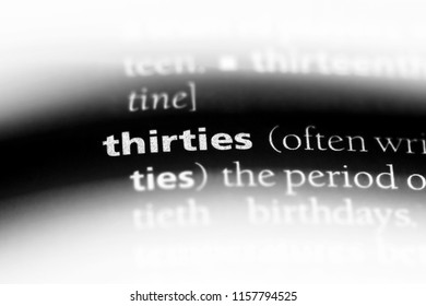 thirties word in a dictionary. thirties concept.