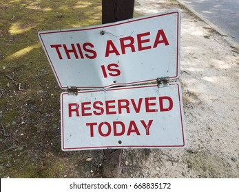 this area is reserved today sign