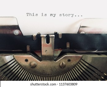 This is my story, title heading typewritten on vintage manual typewriter machine