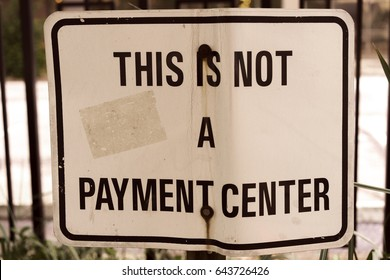 This Is Not A Payment Center Sign Words Notice