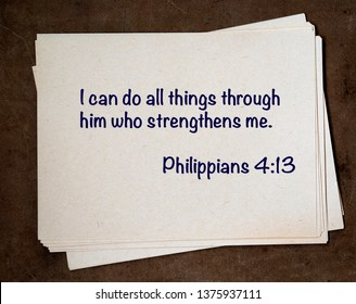This photo illustration shows a quote from the Bible: Philippians 4:13  I can do all things through him who strengthens me.