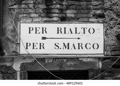 This is the tipical Venice street sign with indication to San Marco Square and Rialto Bridge
