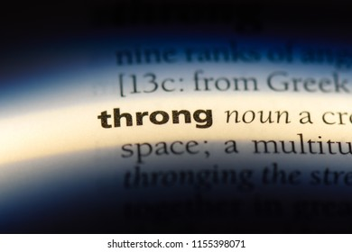 throng word in a dictionary. throng concept.