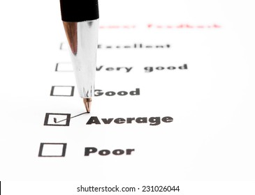 Tick placed you select choice.  excellent,very good,good,average,poor - check average