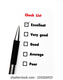 Tick placed you select choice.  excellent,very good,good,average,poor - check excellent