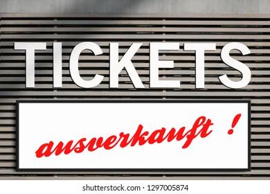 "tickets sold out (german: ""ausverkauft"")  information at ticket booth sign"