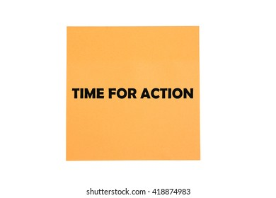 time for action word written on sticky notes. isolated on white
