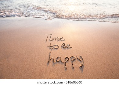 time to be happy, happiness concept