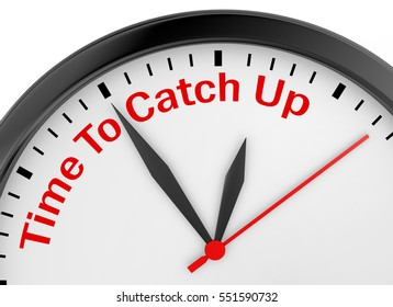 Time to catch up motivation message on concept clock for those who are late, 3d rendering