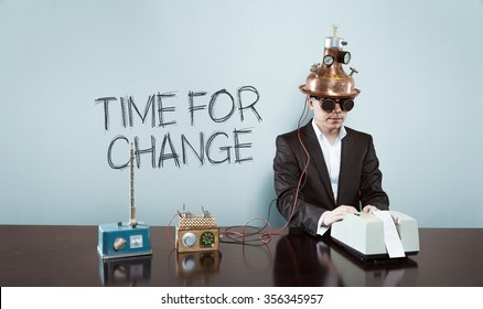 Time for change concept with vintage businessman and calculator at office