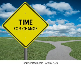 Time for Change highway sign with divided road