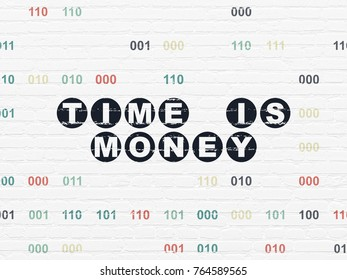 Time concept: Painted black text Time is Money on White Brick wall background with Binary Code