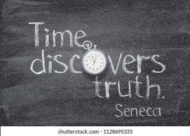 Time discovers truth - quote of ancient Roman philosopher Seneca written on chalkboard with vintage stopwatch instead of O